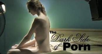 THE DARK SIDE OF PORN - HUNTING EMMANUELLE - PART 7 OF 9