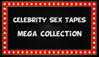 Celebrity Sex Tapes - Mega Collection