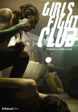 GIRLS FIGHT CLUB is a tribute to film by David Fincher, this time with lesbians
